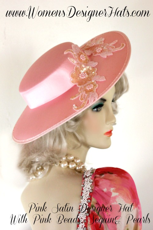 Ladies Pink Wide Brim Satin Designer Kentucky Derby Hat With Glass Beaded  Sequin Pearl Floral Appliques. Women s Designer Hats Specializes In  Kentucky Derby ... b80292dcbf19