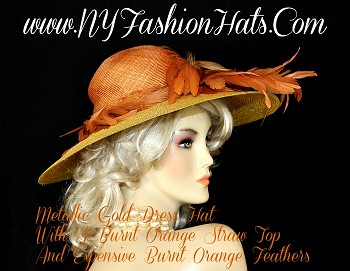 Women's Custom Made Burnt Orange Straw Top Designer Fashion Hat, With A Metallic Gold Braid Wide Brim, And Gorgeous Burnt Orange Feathers.  This Ladies Dress Hat, Is Suited For Special Occasion And Formal Events.  NY Fashion Hats Specializes In Dress Hats For Women, Kentucky Derby Hats, Formal Hats For Weddings, Easter Hats, Bridal Hats, Church Hats, And Hats For Horse Races.  This Hat Is Custom Made And Designed By www.nyfashionhats.com